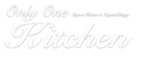 Only One Kitchen Import Kitchen & Original Design